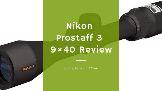 Nikon Prostaff 3 9×40 Review